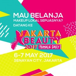 Must-Go Event This Weekend: Jakarta x Beauty 2017